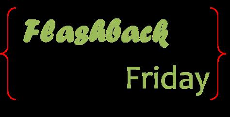 flashback friday_blog